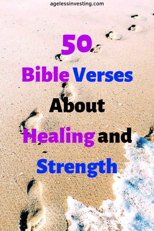 50 Bible Verses About Healing and Strength | Ageless Investing
