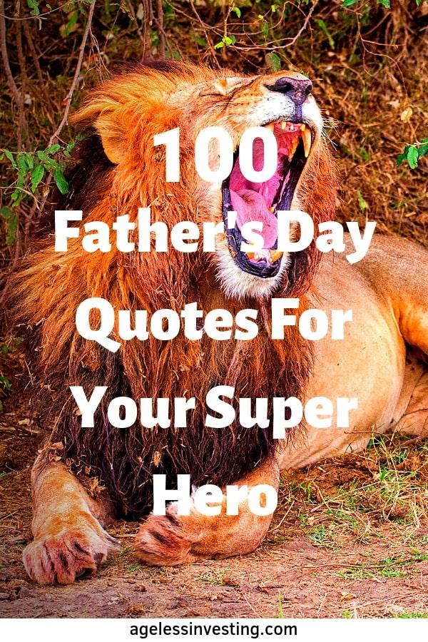 """A lion yawning, headline """"Happy Father's Day Quotes For Your Super Hero"""""""