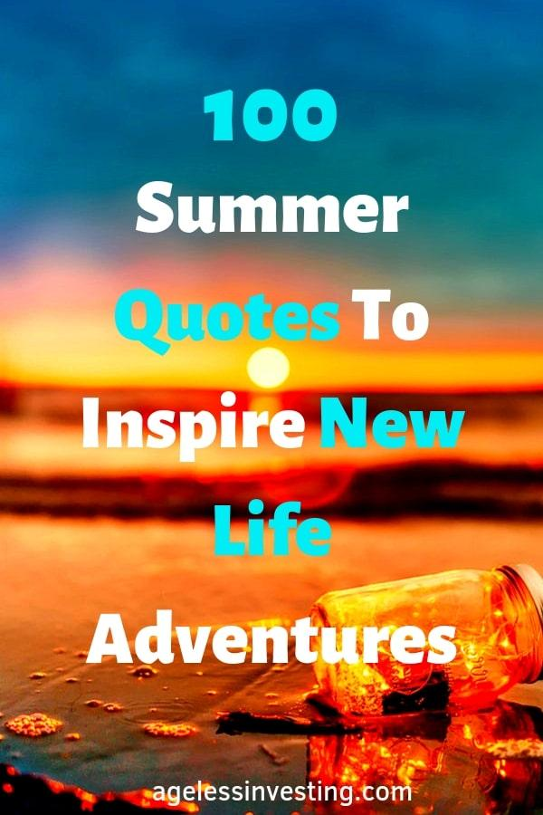 """Sunset on the beach, """"Summer Quotes To Inspire New Life Adventures"""""""